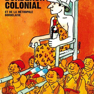 Bordeaux, ville colonialiste et raciste !