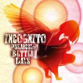 """Incognito Feat. Vula Malinga - Better Days (2016) [Album """"In Search Of Better Days""""]"""