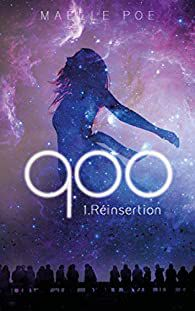 #129 900, Tome 1 : La Réinsertion by Maelle Poe