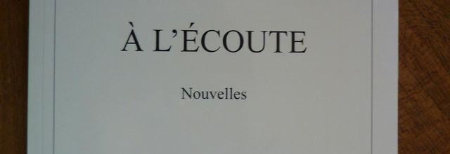 """ A L'Ecoute"""