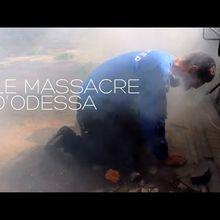 Le massacre d'Odessa, cinq ans après