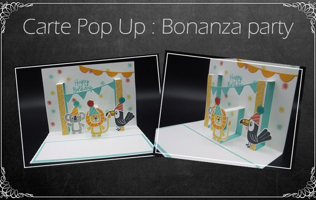 Carte pop up Bonanza Party