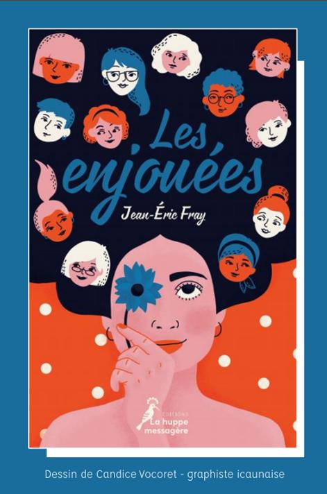 Les enjouées de Jean-Eric Fray