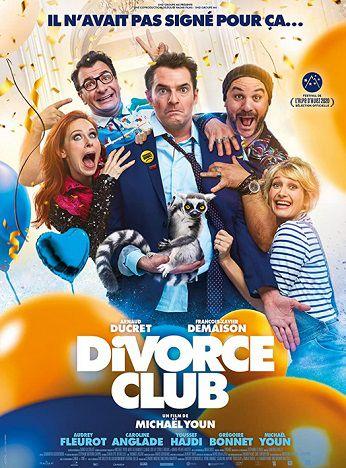 le bon coin film 2020 divorce-club François-Xavier Demaison, Arnaud Ducret, Charlotte Gabris, Caroline Anglade, Fréderique Bel