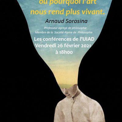 """Conférence """"la vie comme littérature, ou pourquoi l'art nous rend plus vivant"""" -Arnaud Sorosina"""