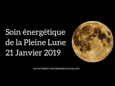 Guidance suite au Soin énergétique de la pleine lune du 21 janvier 2019