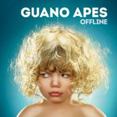 """CD review GUANO APES """"Offline"""""""