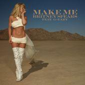 Nouveau Son: Britney Spears feat. G-Eazy Make Me... - lesmusicultesdekevin.overblog.com