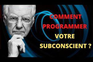 BOB PROCTOR EN FRANÇAIS - Comment programmer votre subconscient ?