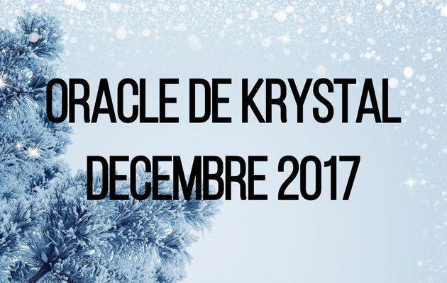 Guidance Décembre 2017 Oracle de Krystal
