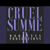 Cruel Summer (Musumeci Wax on Cut)
