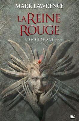 La reine rouge (intégrale) - Mark Lawrence