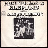 Pacific Gas & Electric - Are you ready? b/w Staggolee - 1970 - l'oreille cassée