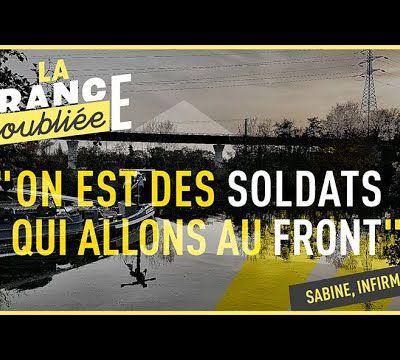LA FRANCE OUBLIÉE : Sabine, infirmière libérale [vidéo]