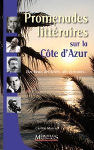 Promenades littéraires sur la Côte d'Azur…