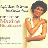 Right Back to Where We Started From (The Best of Maxine Nightingale)