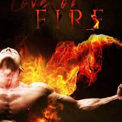 Love of Fire