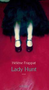 Lady Hunt - Hélène Frappat