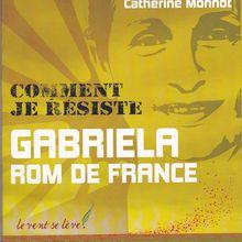 Comment je résiste (Gabriela, Rom de France)