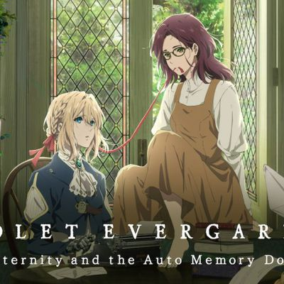 VIOLET EVERGARDEN : ETERNITY AND THE AUTO MEMORY DOLL