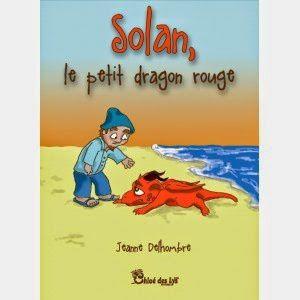 """L'avis du blog """"Au fil des pages"""" pour le livre de Jeanne Delhombre, Solan, le petit dragon rouge"""