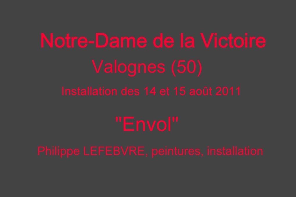 Installation à Notre-dame de la Victoire pour l'Assomption