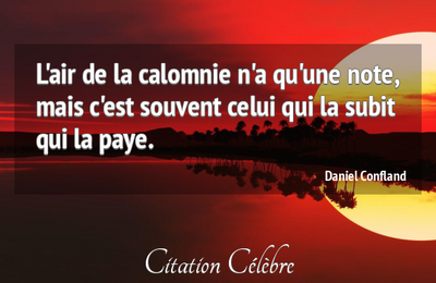30 citations sur la CALOMNIE