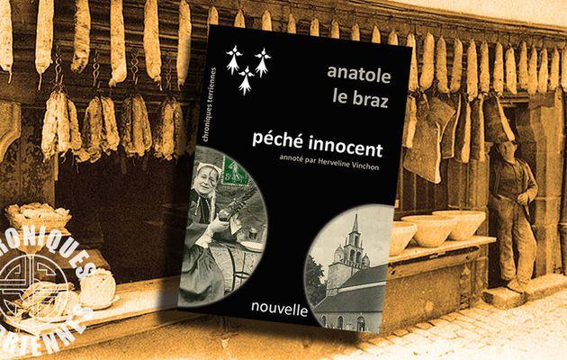 📜 [TEXTE EN LIGNE] ANATOLE LE BRAZ - PÉCHÉ INNOCENT (1891 et 1908) - ANNOTÉ PAR HERVELINE VINCHON