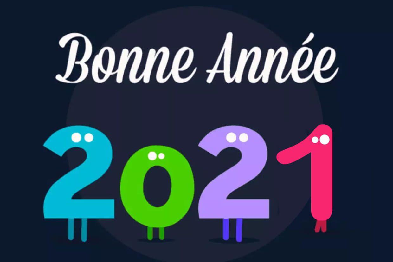 Bonne et heureuse année 2021  !!