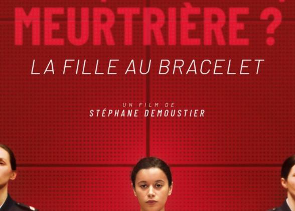 Critique Ciné : La Fille au Bracelet (2020)