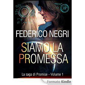 "Federico Negri, ""La saga di promise"""