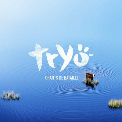 2021- Tryo - Chants de bataille [24-44.1]