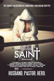 """""""The Masked Saint"""" (2016) - Free Online in HD-1080p"""