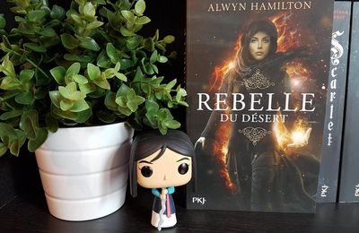 Rebelle du désert, tome 1 - Alwyn Hamilton