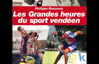 """""""Les grandes heures du sport vendéen"""" : Ph. Beauvery dédicace son livre"""