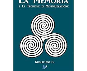 La Memoria e le Tecniche di Memorizzazione