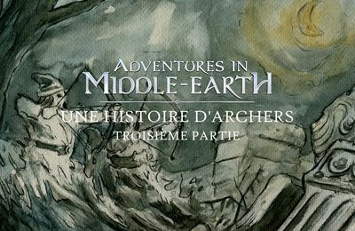 CR Adventures in Middle-Earth : Une histoire d'archers (03)