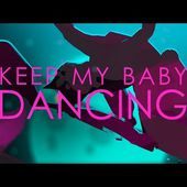 Electro Deluxe - Keep My Baby Dancing (20SYL REMIX)