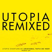 Utopia Overture (eNVy Remix)