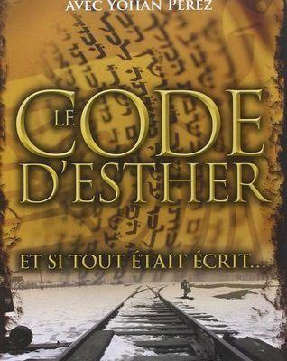 Le Code d'Esther - De Bernard BENYAMIN