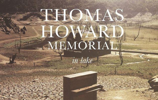 Thomas Howard Memorial - In Lake