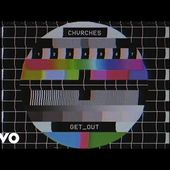 CHVRCHES - Get Out