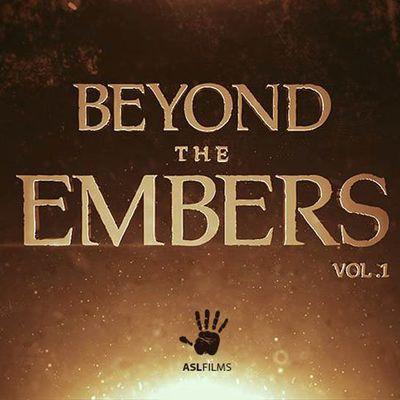 "ASL Films produit ""Beyond the Embers"""