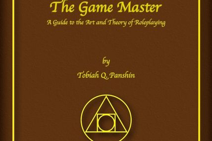 the game master, a guide to the art and theory of roleplaying
