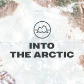 Into the Arctic | Greenpeace