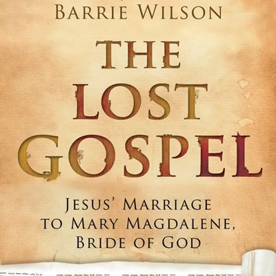 "THE SO-CALLED ""LOST GOSPEL"""