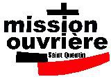 Sessions de la mission ouvrière en 2007 et 2008 - Église catholique en France