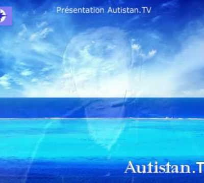 AUTISTAN TV  : un TV pour les personnes autistes