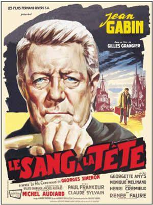 Le Sang à la tête de Gilles Grangier