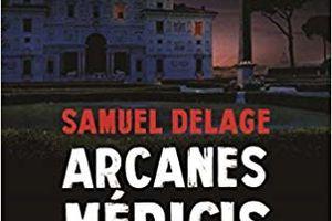 ARCANES MEDICIS - Samuel DELAGE